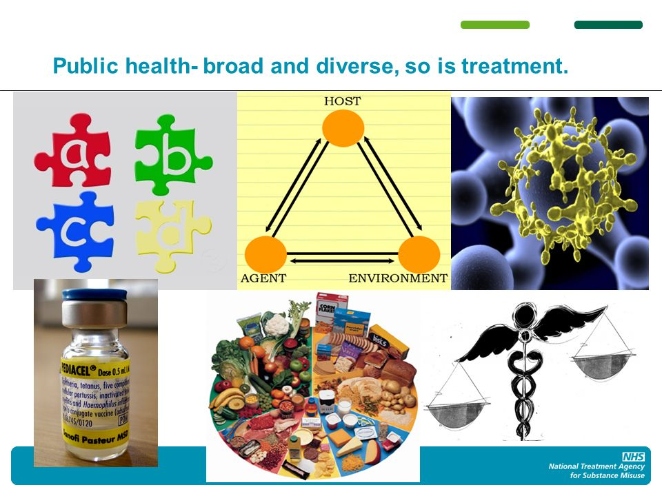 77 Public health- broad and diverse, so is treatment.