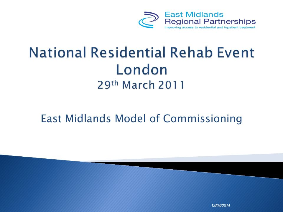 East Midlands Model of Commissioning 13/04/2014