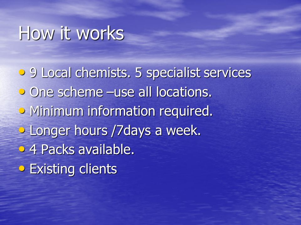 How it works 9 Local chemists. 5 specialist services 9 Local chemists.