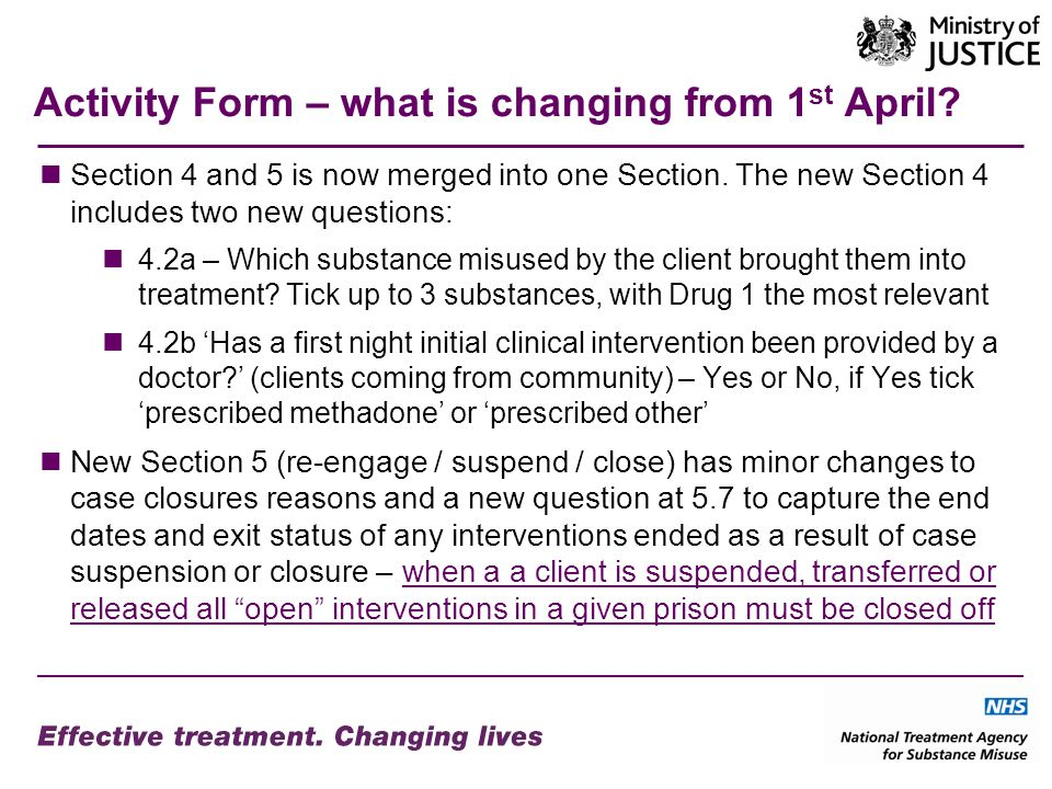 Activity Form – what is changing from 1 st April. Section 4 and 5 is now merged into one Section.