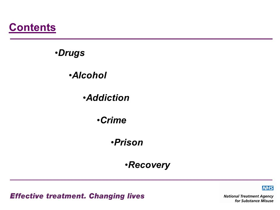 Contents Drugs Alcohol Addiction Crime Prison Recovery
