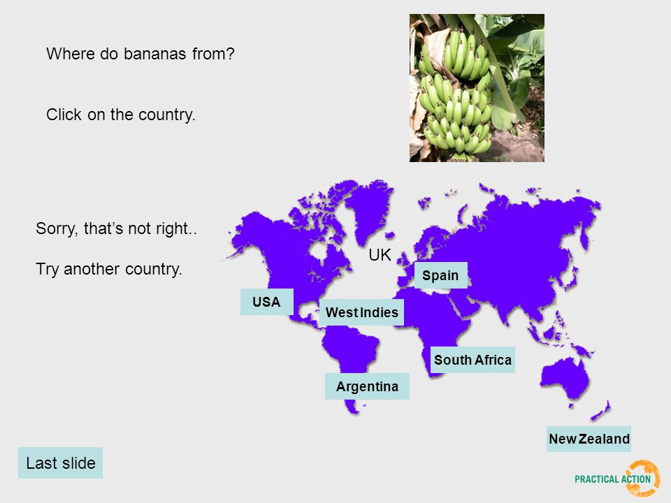 Where do bananas from. Click on the country.