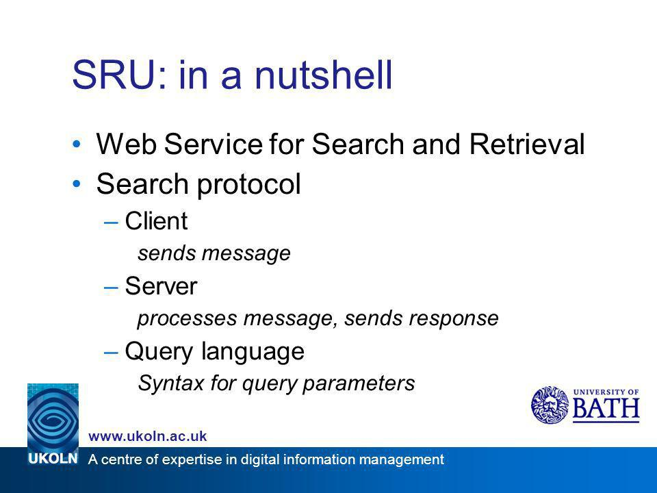 A centre of expertise in digital information management www.ukoln.ac.uk Example search retrieve http://example.org/http://example.org/.