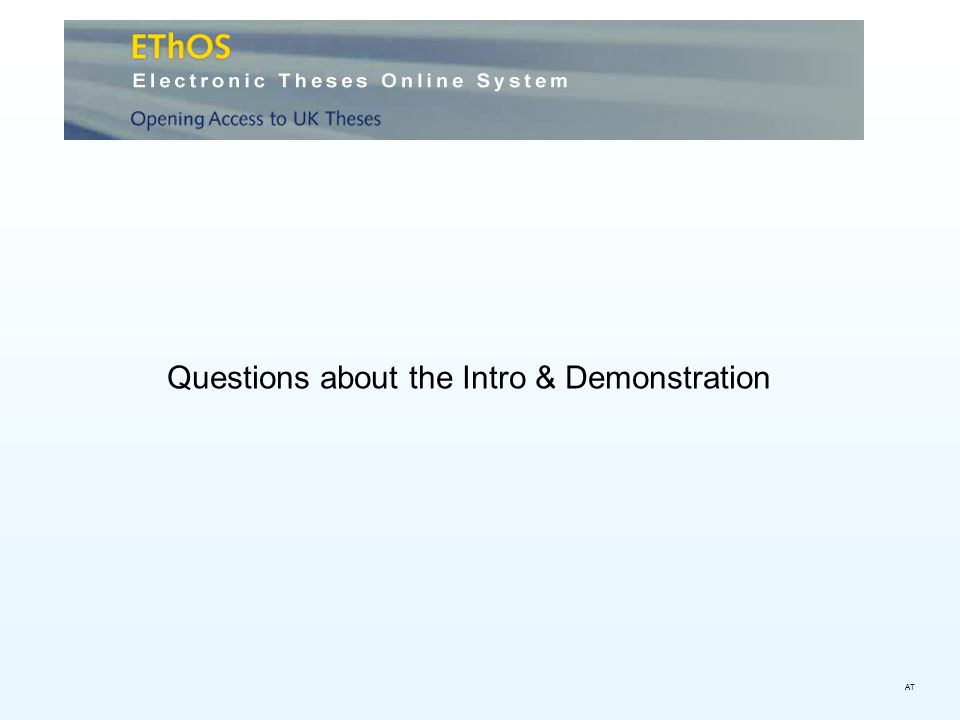 Questions about the Intro & Demonstration AT