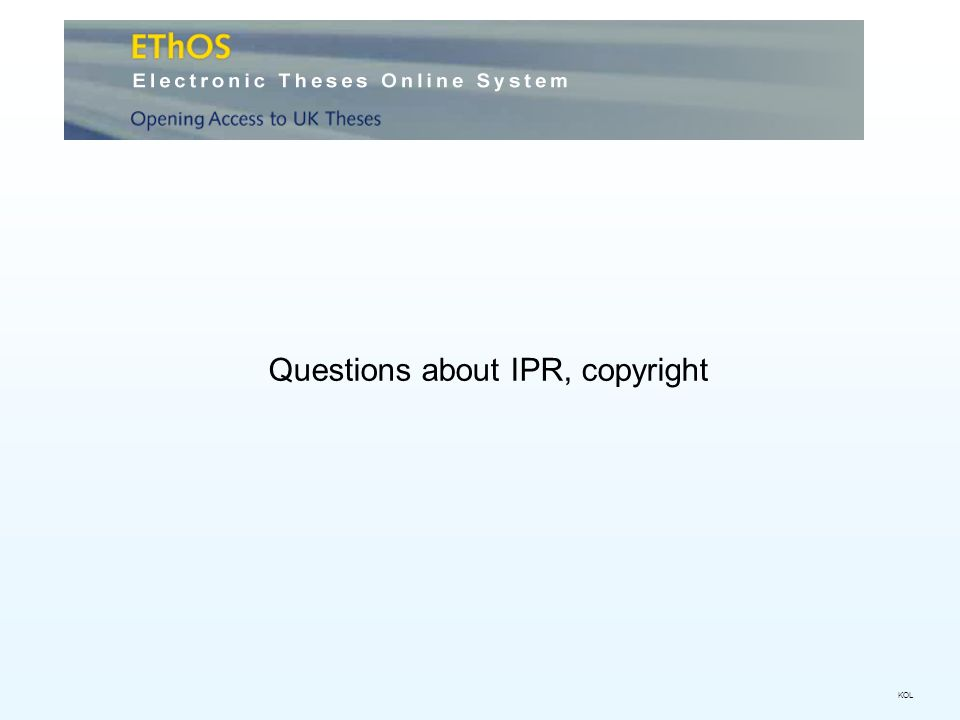 Questions about IPR, copyright KOL
