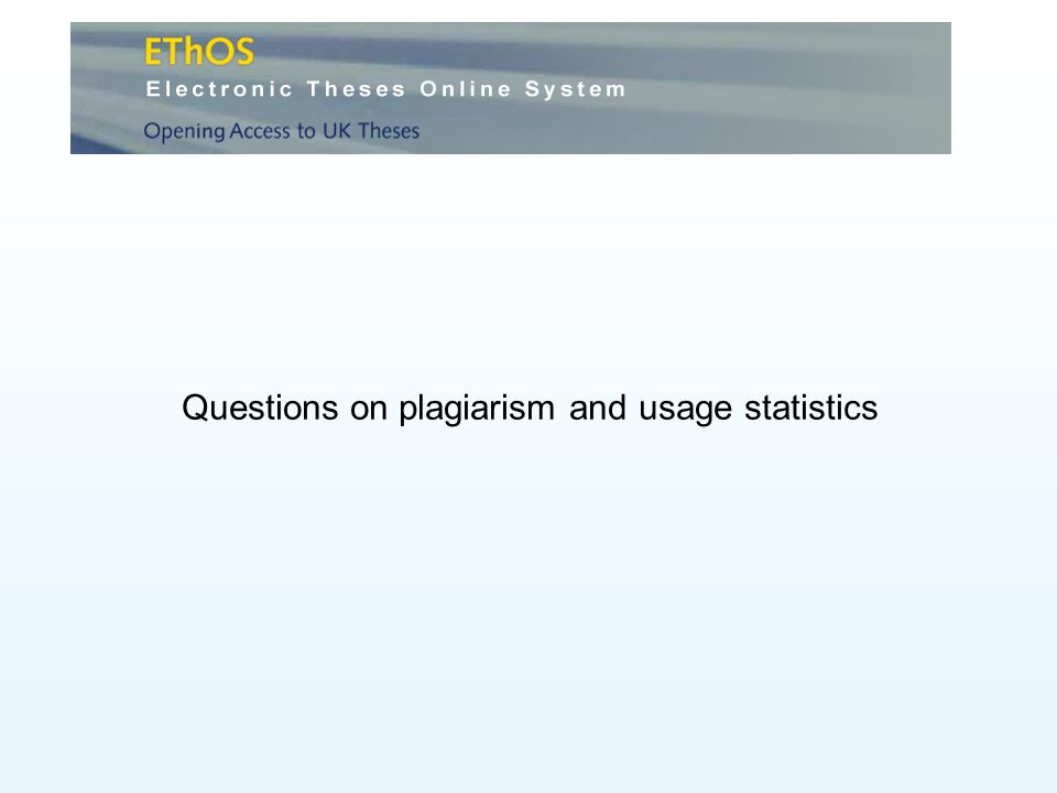 Questions on plagiarism and usage statistics