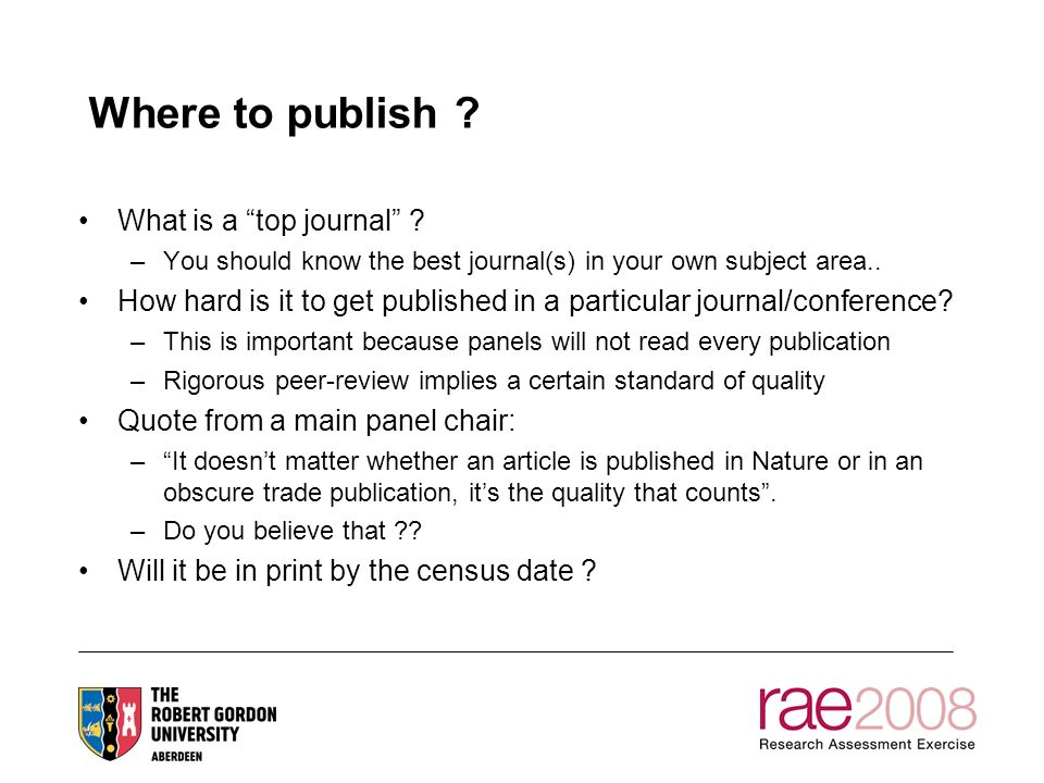 Where to publish . What is a top journal .