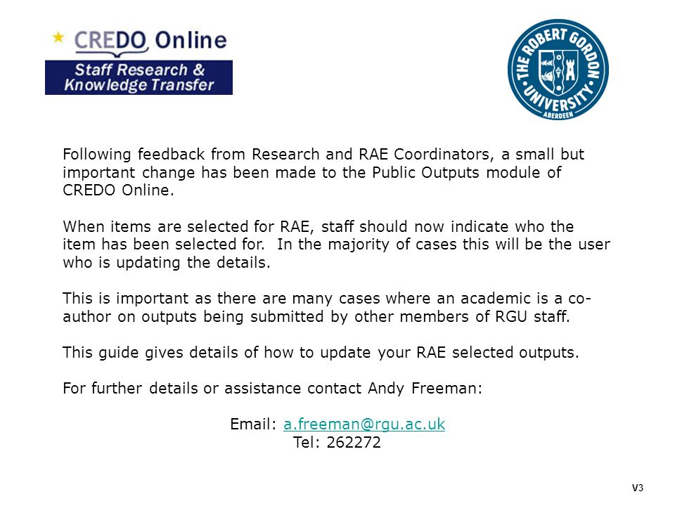 Following feedback from Research and RAE Coordinators, a small but important change has been made to the Public Outputs module of CREDO Online.