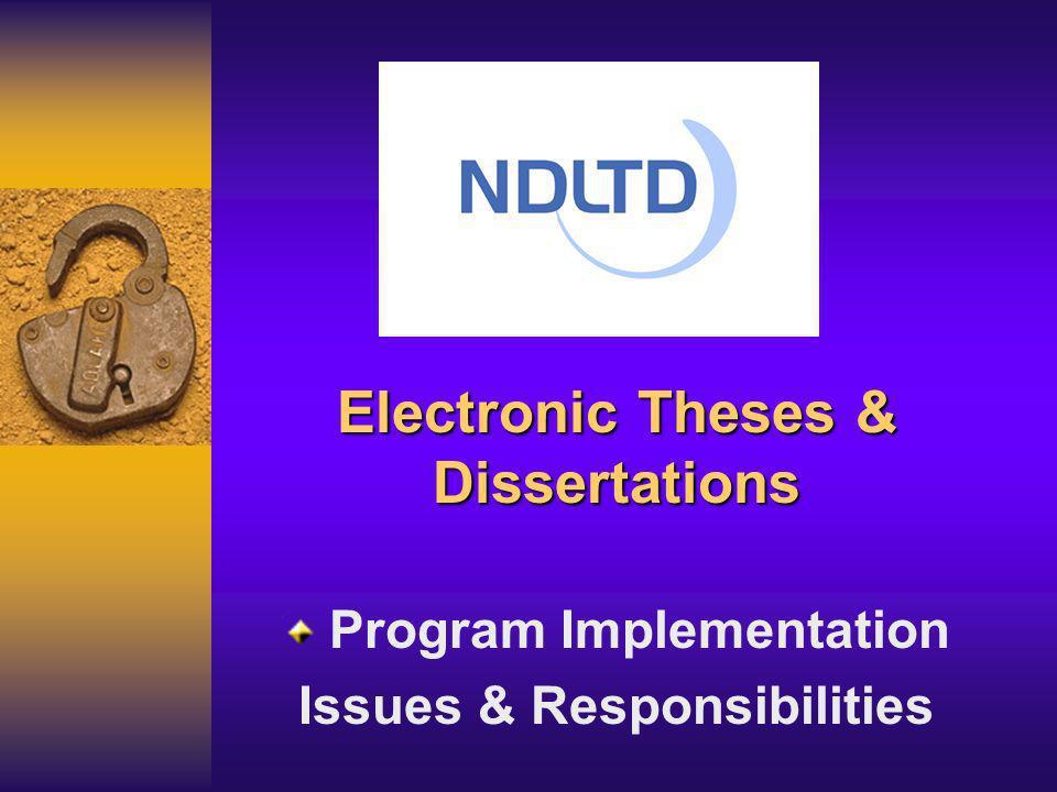 NDLTD Resources NDLTD Web Site & List Serve ETD Guide UNESCO ETD Clearing House