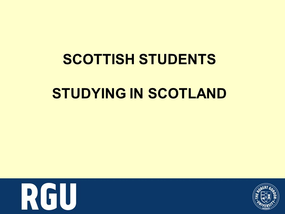 SCOTTISH STUDENTS STUDYING IN SCOTLAND