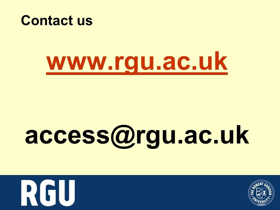Contact us www.rgu.ac.uk access@rgu.ac.uk