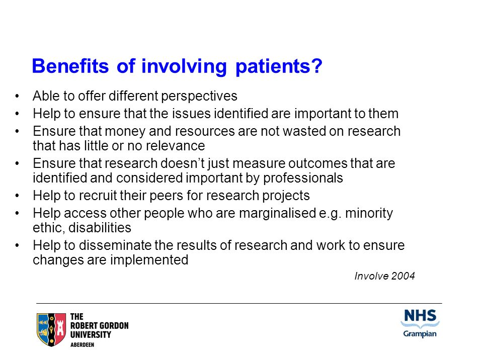 Benefits of involving patients.
