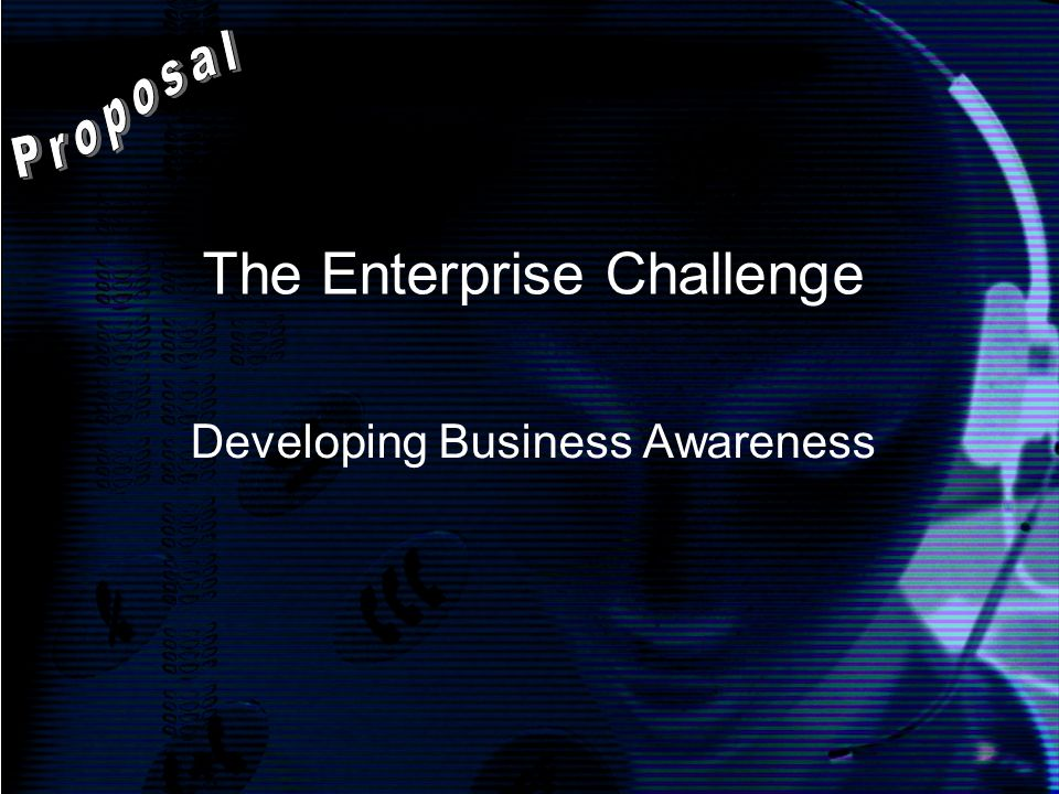 The Enterprise Challenge Developing Business Awareness