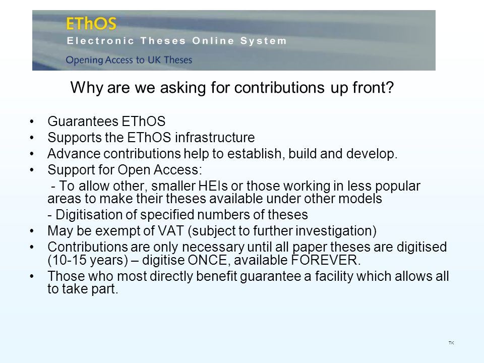Guarantees EThOS Supports the EThOS infrastructure Advance contributions help to establish, build and develop.