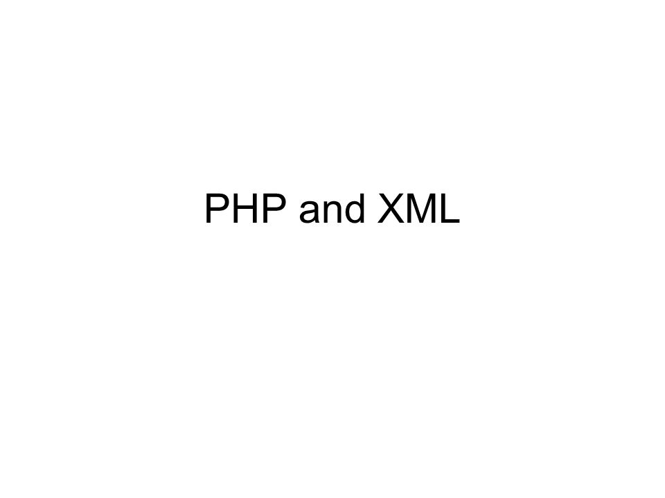 PHP and XML
