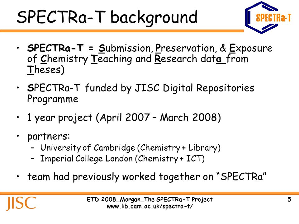 26ETD 2008_Morgan_The SPECTRa-T Project www.lib.cam.ac.uk/spectra-t/ Fit for purpose.