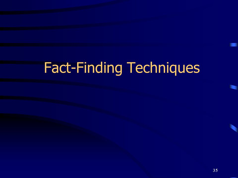 35 Fact-Finding Techniques