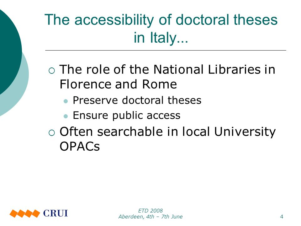 ETD 2008 Aberdeen, 4th – 7th June4 The accessibility of doctoral theses in Italy...