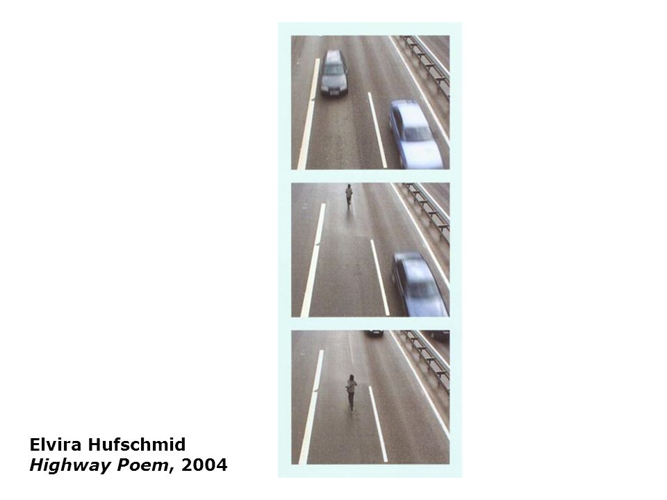 Elvira Hufschmid Highway Poem, 2004