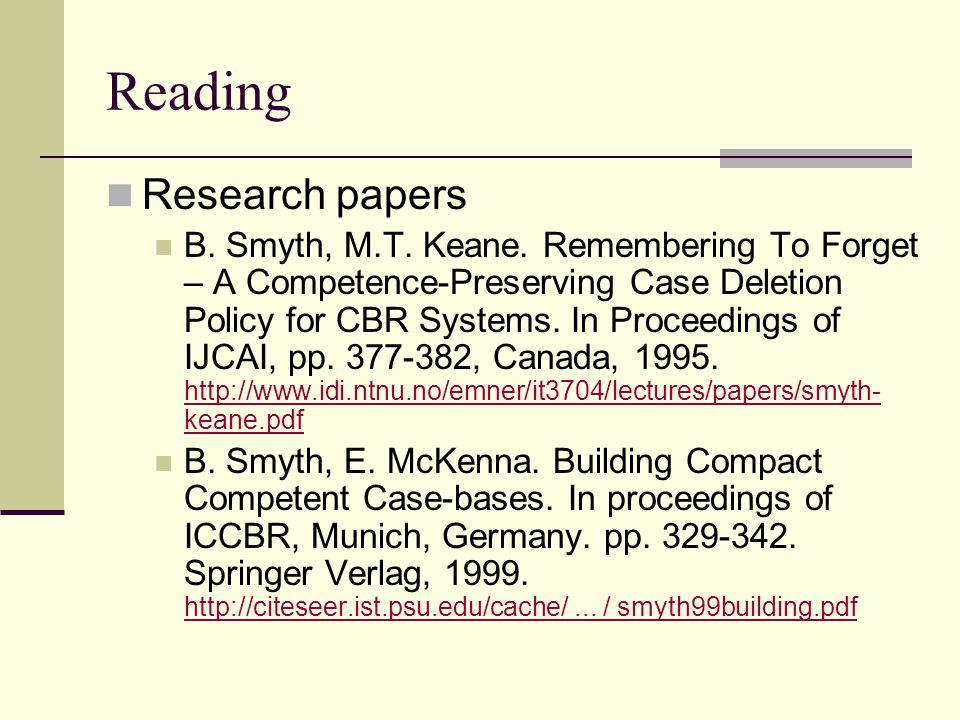Reading Research papers B. Smyth, M.T. Keane.