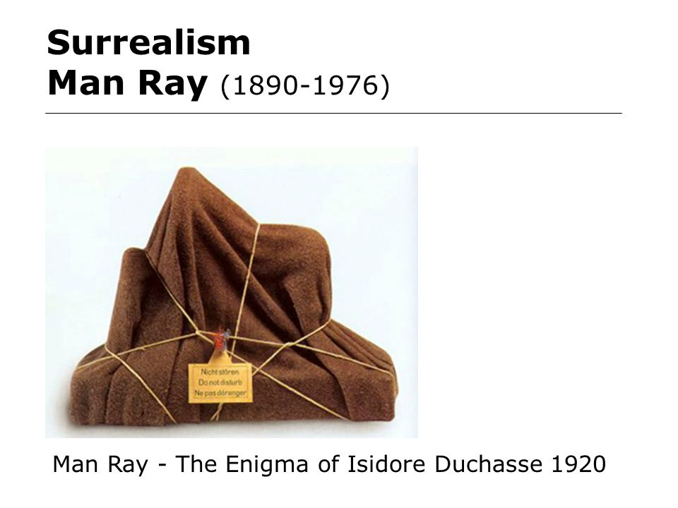 Surrealism Man Ray (1890-1976) Man Ray - The Enigma of Isidore Duchasse 1920