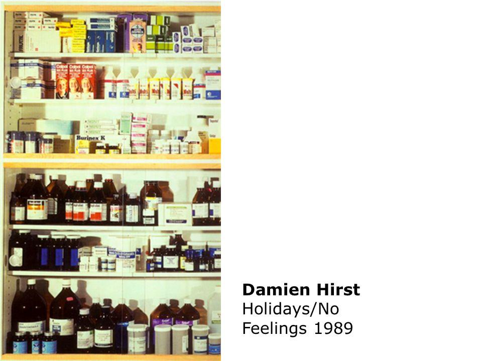 Damien Hirst Holidays/No Feelings 1989