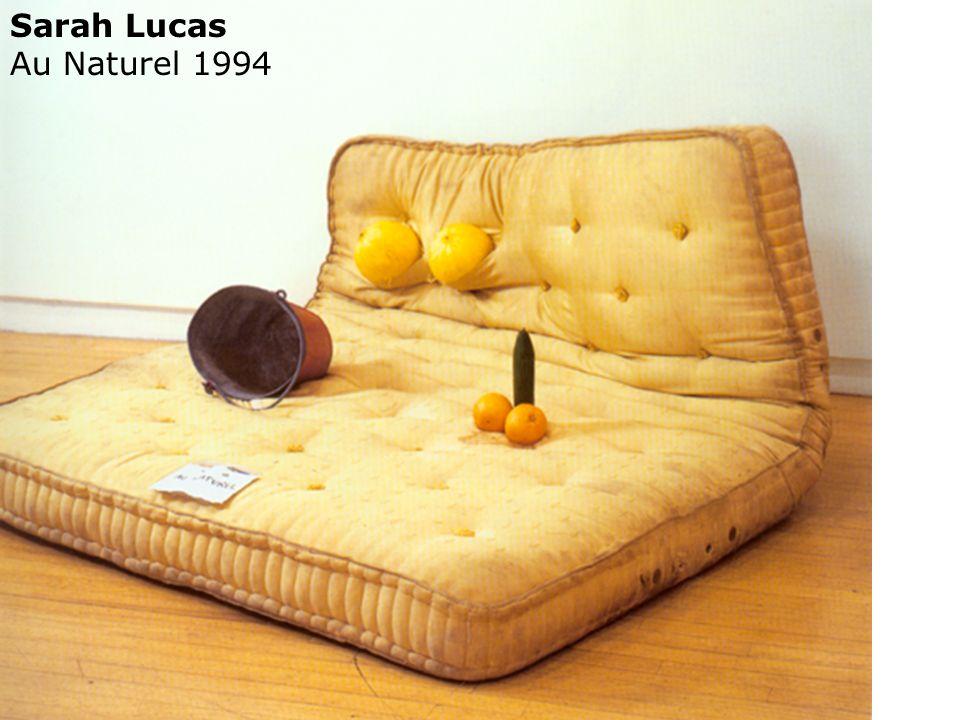 Sarah Lucas Au Naturel 1994