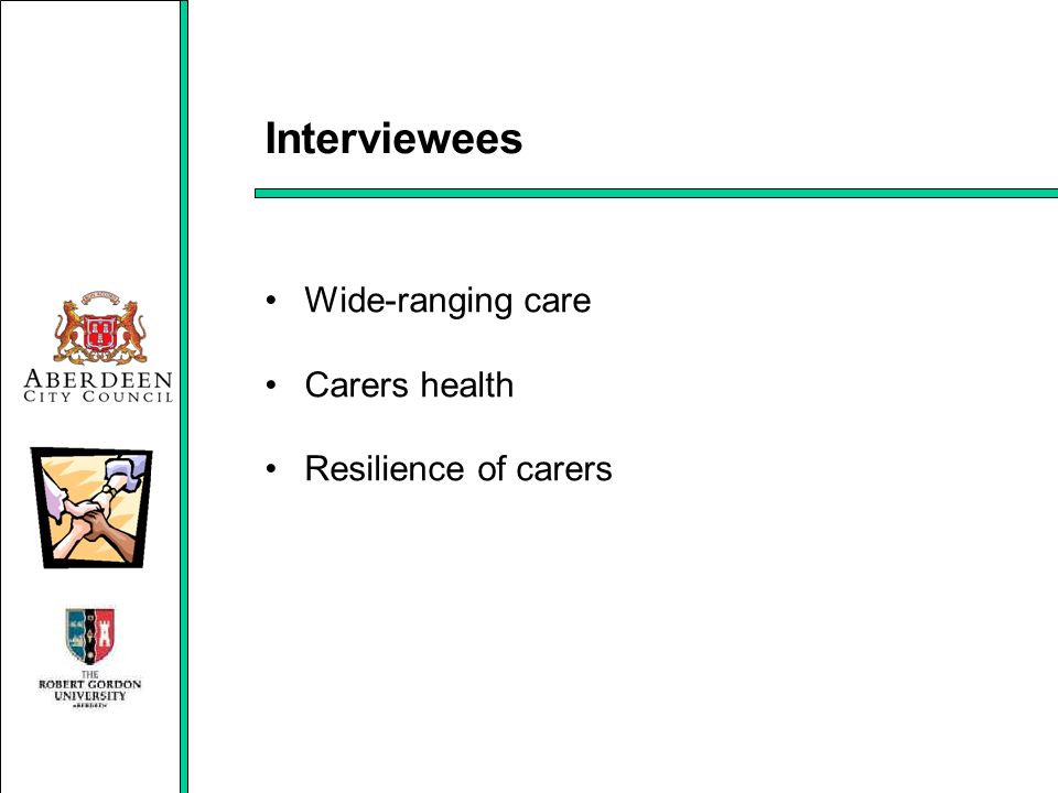 Interviewees Wide-ranging care Carers health Resilience of carers