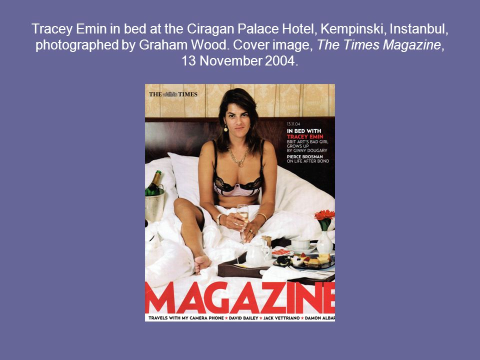 Tracey Emin in bed at the Ciragan Palace Hotel, Kempinski, Instanbul, photographed by Graham Wood.
