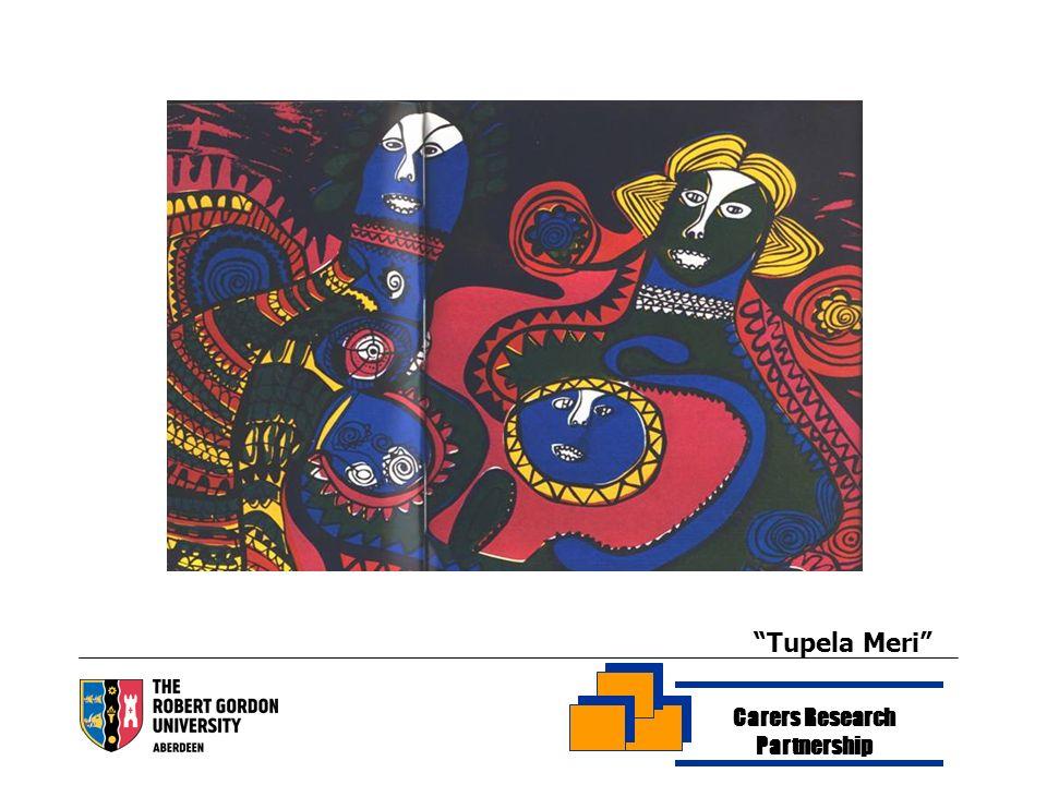 Carers Research Partnership Tupela Meri