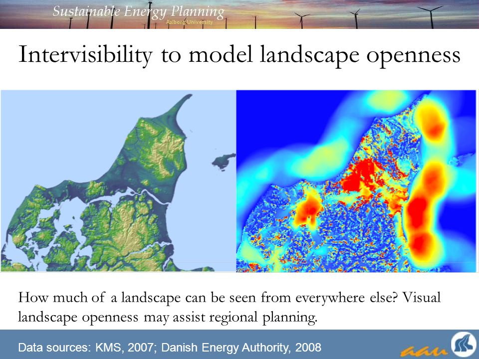 Intervisibility to model landscape openness How much of a landscape can be seen from everywhere else.