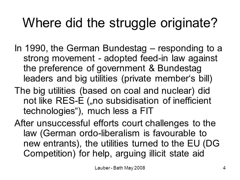 Lauber - Bath May 200815 Actors opposed to harmonised QTC scheme (2007-2008) Interest group and NGO level EREC, EREF, EPIA.