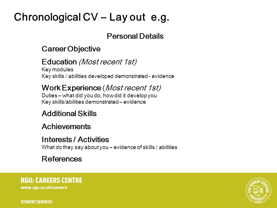 www.rgu.ac.uk/careers Personal Details Career Objective Education (Most recent 1st) Key modules Key skills / abilities developed demonstrated - eviden