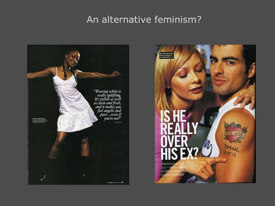 An alternative feminism