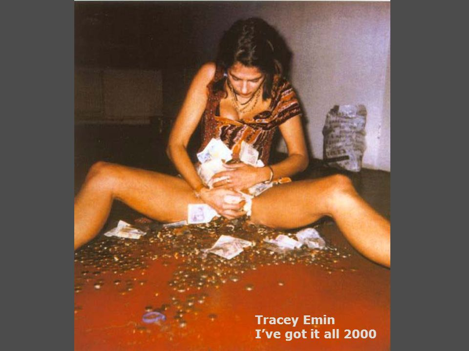 Tracey Emin Ive got it all 2000