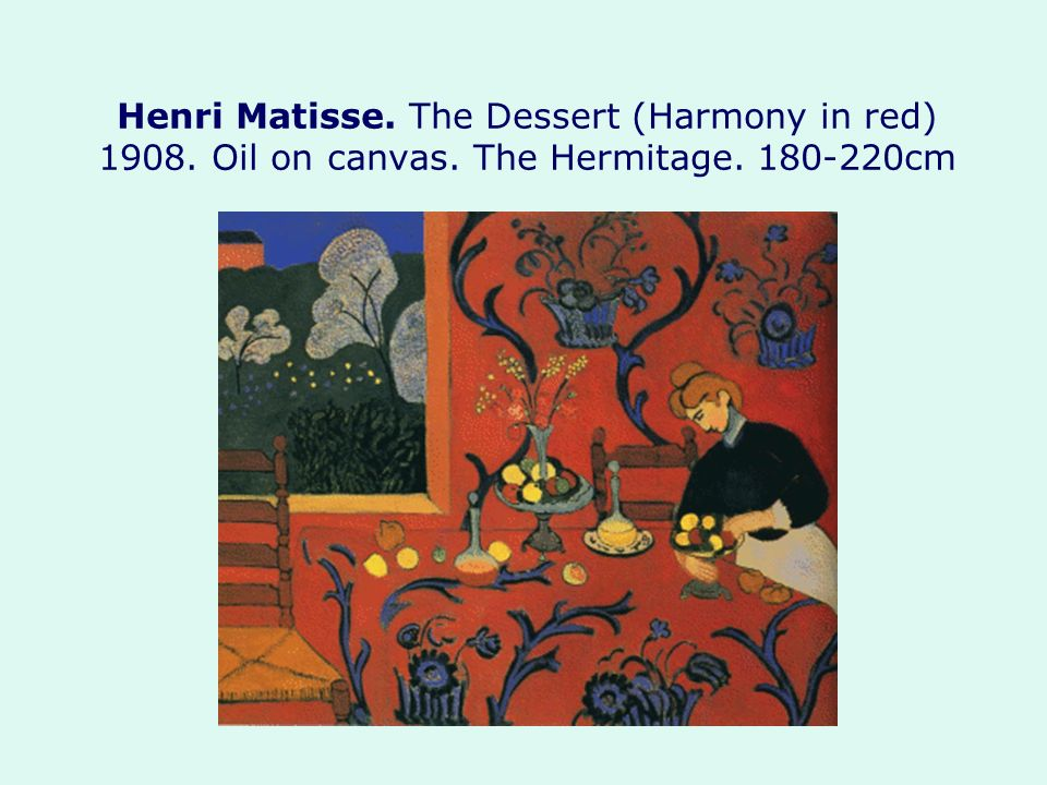 Henri Matisse. The Dessert (Harmony in red) 1908. Oil on canvas. The Hermitage. 180-220cm