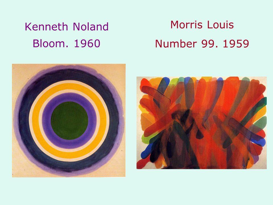 Kenneth Noland Bloom. 1960 Morris Louis Number 99. 1959