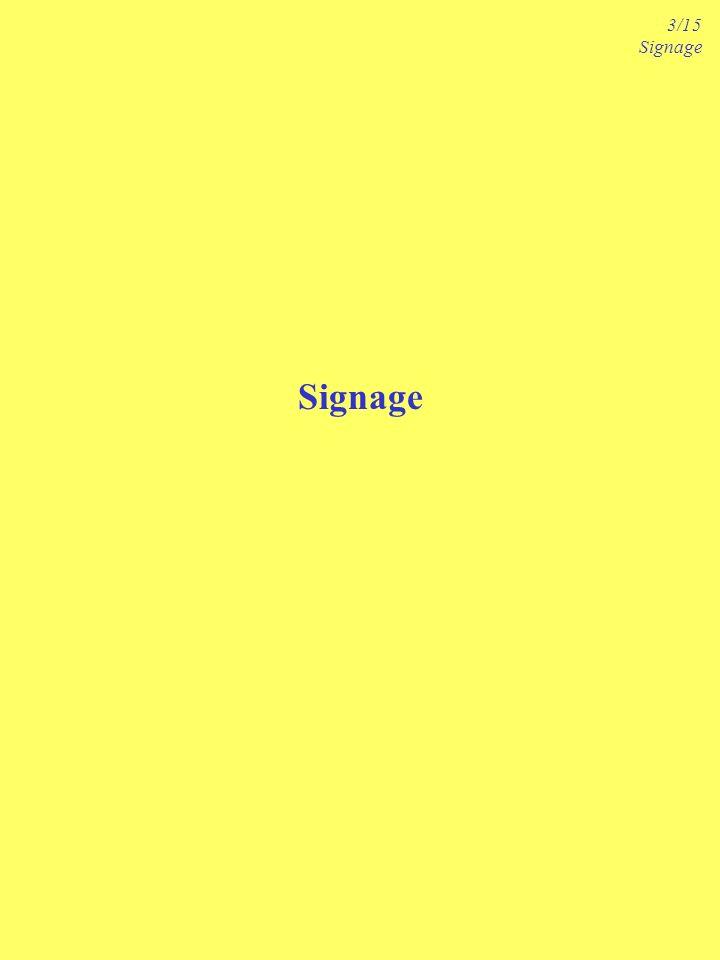Signage 3/15 Signage