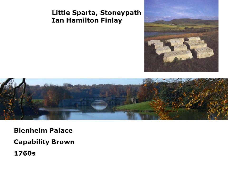 Little Sparta, Stoneypath Ian Hamilton Finlay Blenheim Palace Capability Brown 1760s