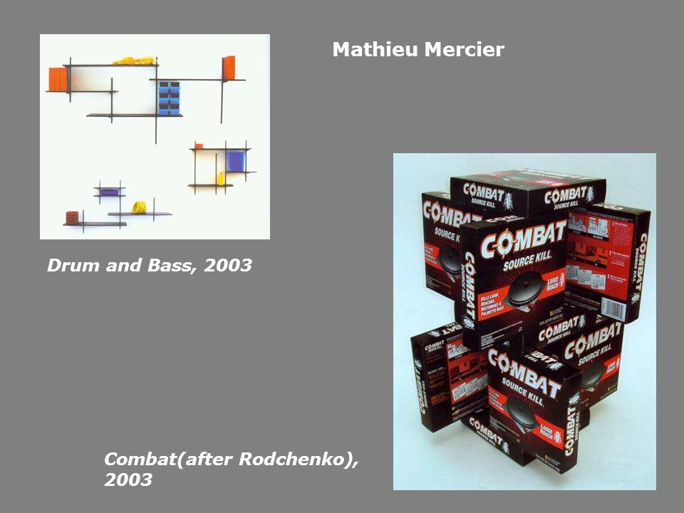 Drum and Bass, 2003 Combat(after Rodchenko), 2003 Mathieu Mercier