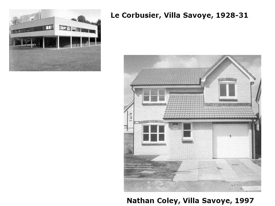 Le Corbusier, Villa Savoye, 1928-31 Nathan Coley, Villa Savoye, 1997