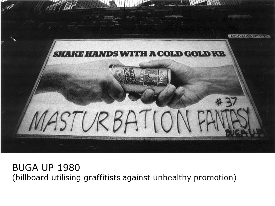 BUGA UP 1980 (billboard utilising graffitists against unhealthy promotion)