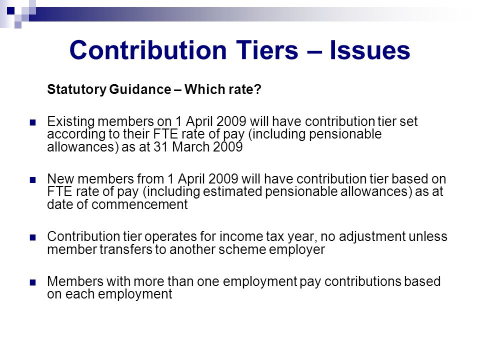 Contribution Tiers – Issues Statutory Guidance – Which rate.