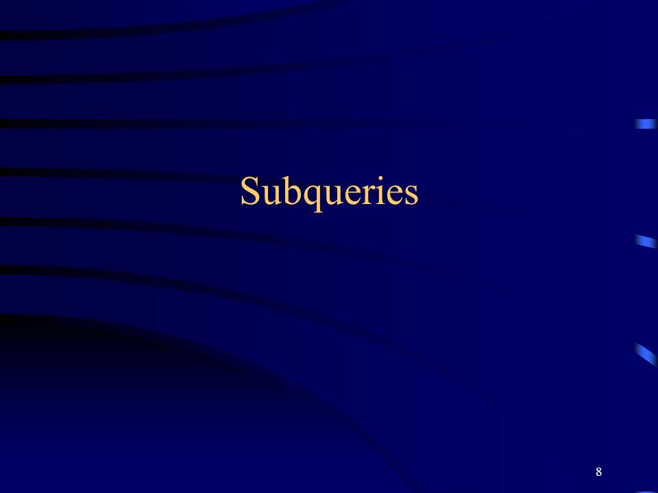 8 Subqueries