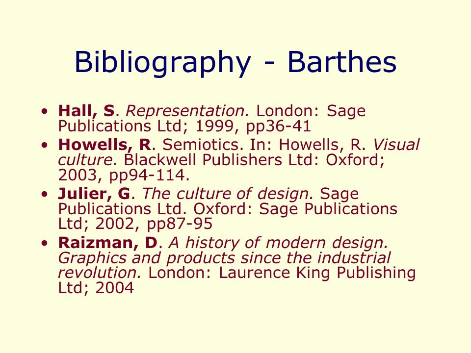 Bibliography - Barthes Hall, S. Representation.