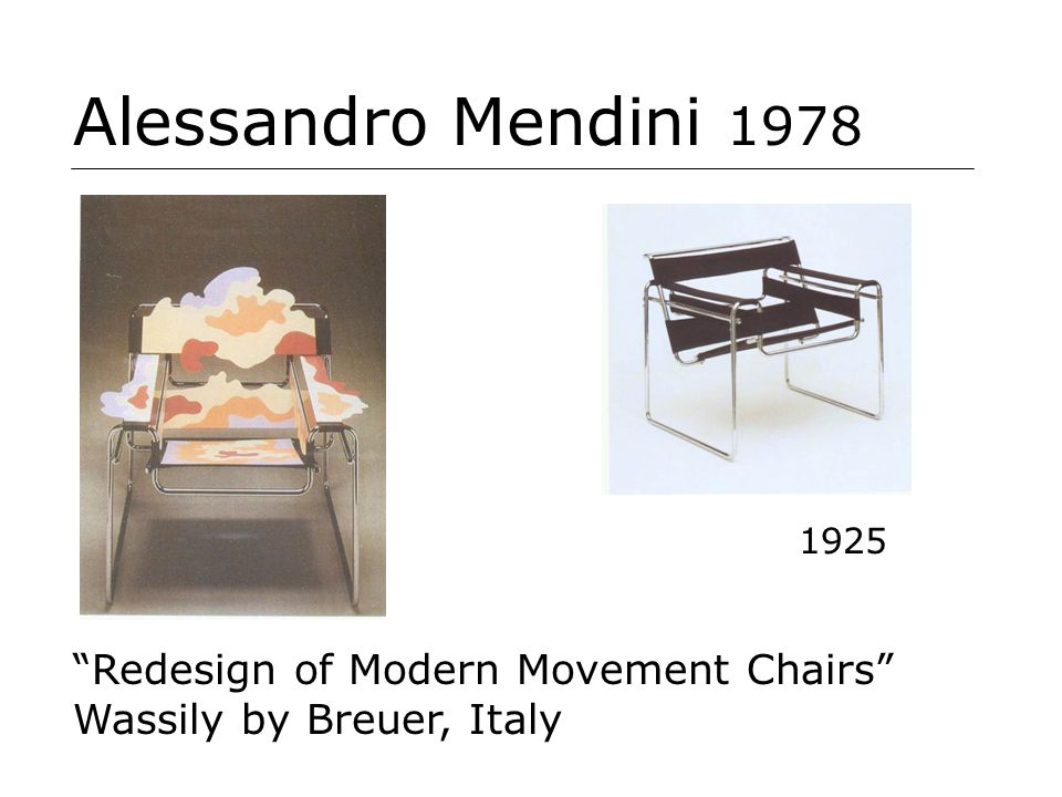 Alessandro Mendini 1978 Redesign of Modern Movement Chairs Wassily by Breuer, Italy 1925