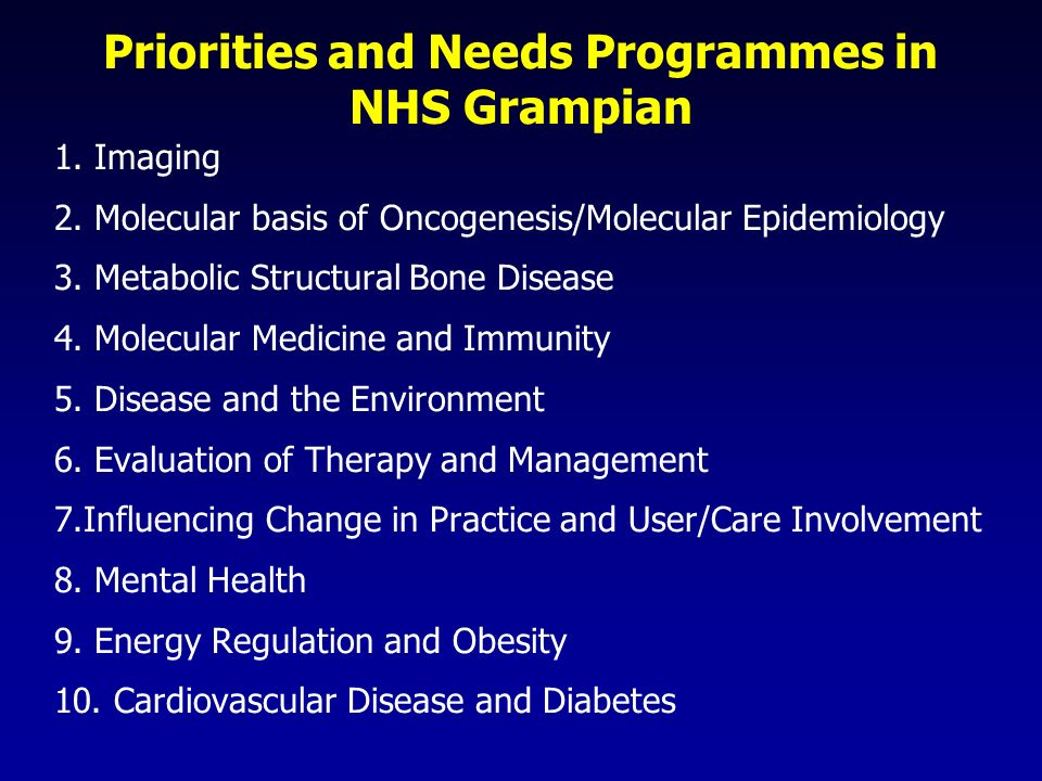 Priorities and Needs Programmes in NHS Grampian 1.