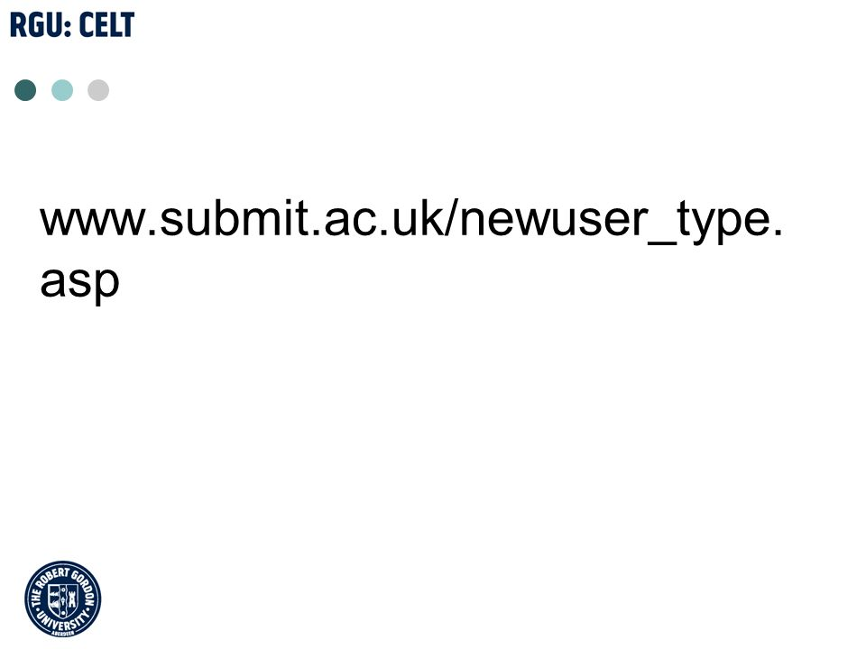 www.submit.ac.uk/newuser_type. asp