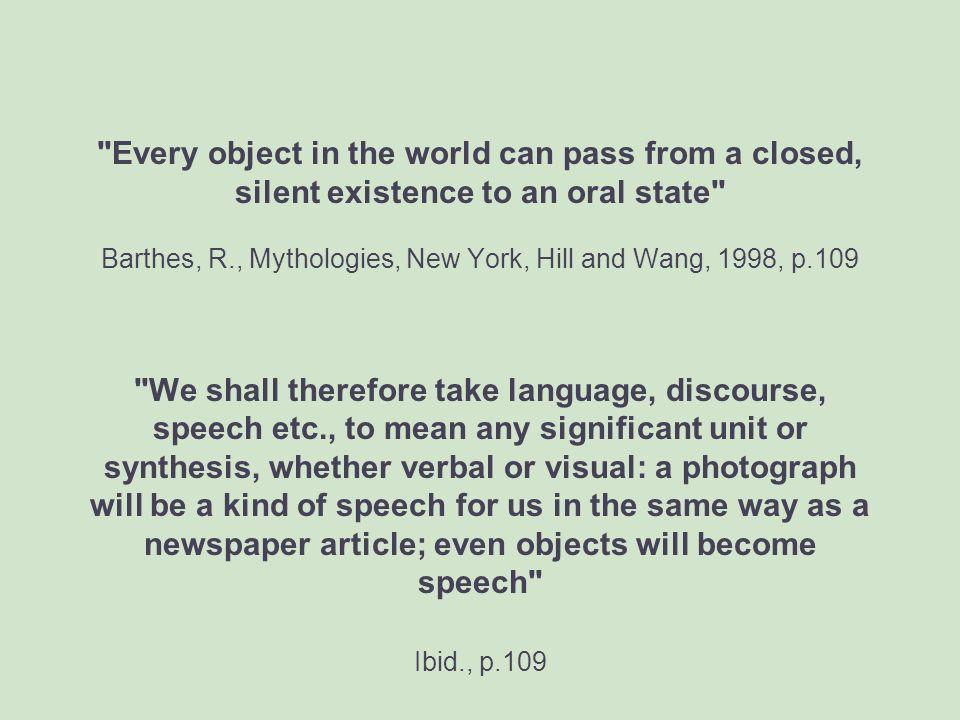 Semiotics One key figure. Roland Barthes Mythologies 1957 French 1972 English