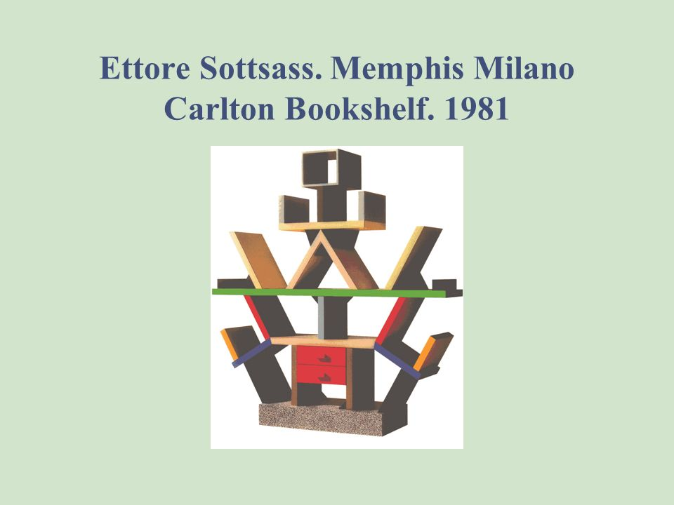 Memphis. The new Made in Italy, which draws from global culture, from real time, from computers and television by satellite. Thus, Sottsass and his as